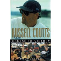 Russell Coutts. Course To Victory