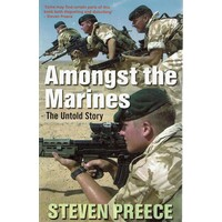 Amongst The Marines. The Untold Story