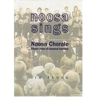 Noosa Sings. Fifteen years of classical harmony