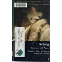 On Acting.interviews With Actors