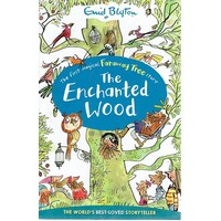 The Enchanted Wood. The First Magical Faraway Tree Story