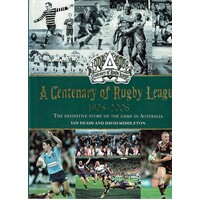 A Centenary Of Rugby League 1908 - 2008