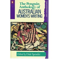 The Penguin Anthology of Australian Women's Writing