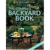 The Complete Aussie Backyard Book