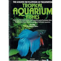 The Golden Encyclopedia Of Freshwater Tropical Aquarium Fishes