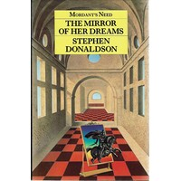Mordant's Need. The Mirror Of Her Dreams