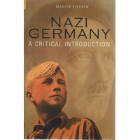Nazi Germany. A Critical Introduction