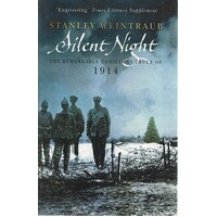 Silent Night. The Remarkable Christmas Truce Of 1914