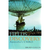 Fields of Discovery. Australia's CSIRO