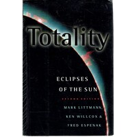 Totality. Eclipses of the Sun