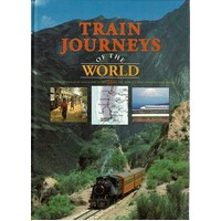 Train Journeys Of The World