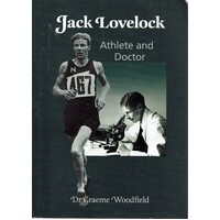 Jack Lovelock. Athlete And Doctor