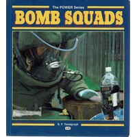 Bomb Squads. The Power Series