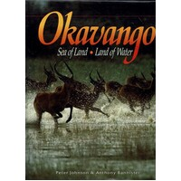 Okavango. Sea Of Land, Land Of Water