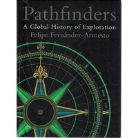 Pathfinders. A Global History Of Exploration
