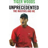 Unprecedented. The Masters And Me