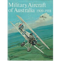 Military Aircraft Of Australia 1909-1918