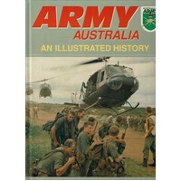 Army Australia. An Illustrated History