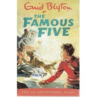 The Famous Five. Five Go Adventuring Again