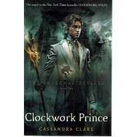 Clockwork Prince. The Infernal Devices. Book Two