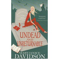 Undead And Unreturnable