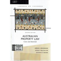 Australian Property Law. Cases And Materials