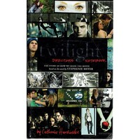 Twilight . Directors Notebook. The Story Of How We Made The Movie
