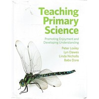 Teaching Primary Science. Promoting Enjoyment And Developing Understanding