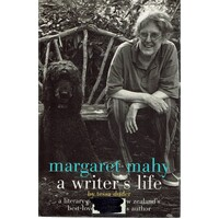 Margaret Mahy. A Writer's Life