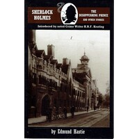 Sherlock Holmes And The Disappearing Prince And Other Stories