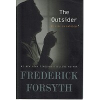 The Outsider. My Life In Intrigue