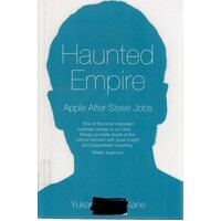 Haunted Empire. Apple After Steve Jobs