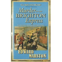Murder On The Brighton Express. The Bestselling Victorian Mystery Series