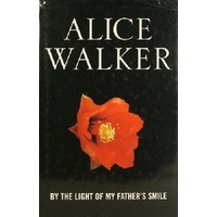 Alice Walker. By The Light Of My Father's Smile