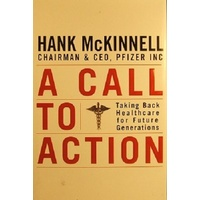 A Call To Action. Taking Back Health Care For Future Generations