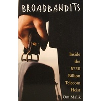 Broadbandits. Inside The $750 Billion Telecom Heist