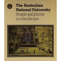 The Australian National University. People And Places In A Landscape