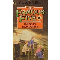 The Famous Five. Five Go To Billycock Hill. 16
