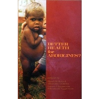 Better Health For Aborigines