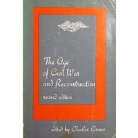 The Age Of Civil War And Reconstruction