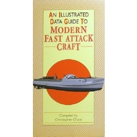 An Illustrated Data Guide To Modern Fast Attack Craft