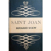 Saint Joan. A Chronicle Play In Six Scenes And An Epilogue
