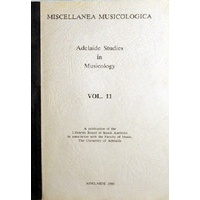 Adelaide Studies In Musicology. Vol.II