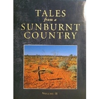 Tales From A Sunburnt Country. Volume II