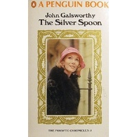 The Silver Spoon. The Forsyte Chronicles.5