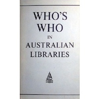 Who's Who In Australian Libraries