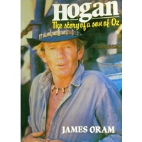 Hogan. The Story Of A Son Of Oz
