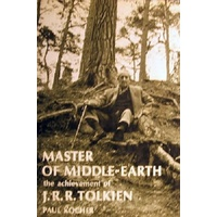 Master Of Middle Earth. The Achievement Of J. R. R.Tolkein