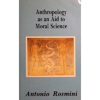 Anthropology As An Aid To Moral Science