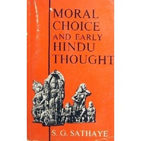 Moral Choice And Early Hindu Thought